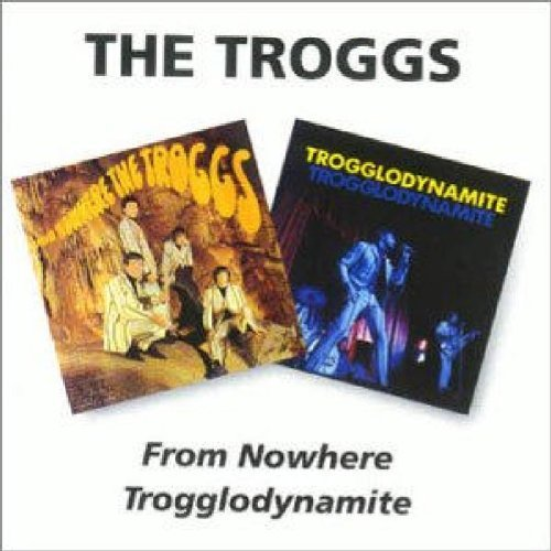 Troggs From Nowere Trogglodynamite Import Gbr 2 On 1
