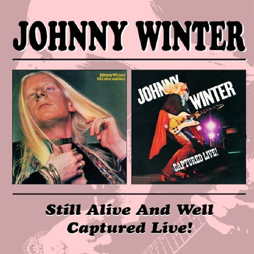 Winter Johnny Still Alive & Well Captured Ag Import Gbr 2 CD