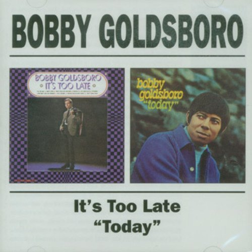 Bobby Goldsboro It's Too Late Today Import Gbr 2 On 1