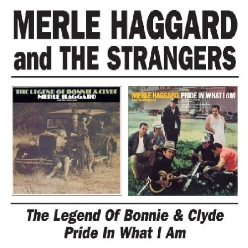 Haggard Merle Legend Of Bonnie & Clyde Pride Import Gbr 2 On 1