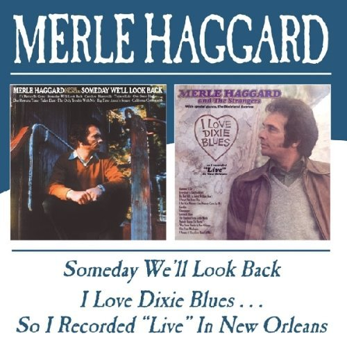 Haggard Merle Someday We'll Look Back I Love Import Gbr 2 On 1