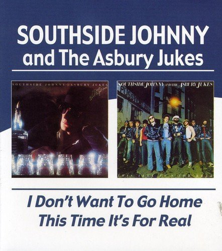 Southside Johnny & The Asbury I Don't Want To Go Home This T Import Gbr 2 On 1