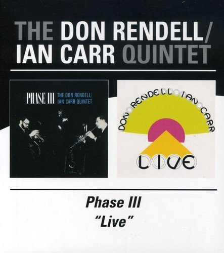 Rendell Carr Phase Iii Live Import Gbr 2 CD