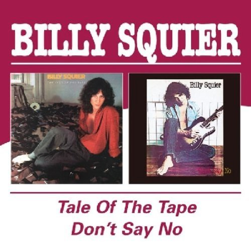 Billy Squier Don't Say No Tale Of The Tape Import Gbr 2 On 1