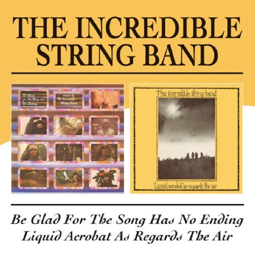 Incredible String Band Be Glad For The Song Has No En Import Gbr 2 CD
