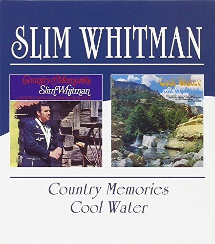 Slim Whitman Country Memories Cool Water Import Gbr 2 On 1
