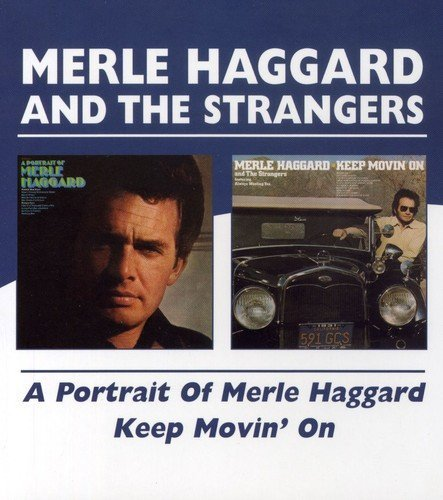 Merle Haggard Portrait Of Keep Movin' On Import Gbr 2 On 1