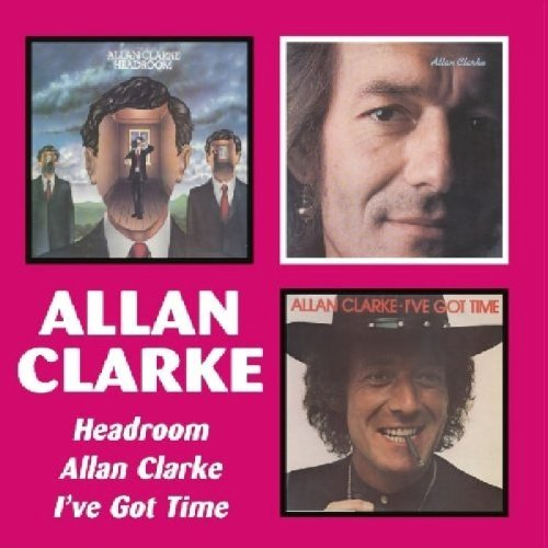 Allan Clarke Headroom Allan Clarke I've Got Import Gbr Remastered 2 CD