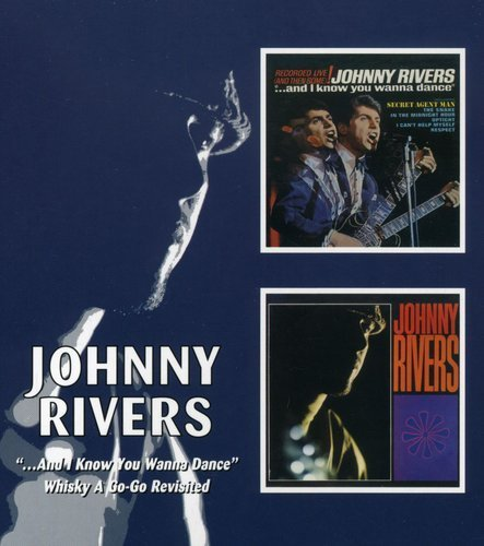 Johnny Rivers Whisky A Go Go Revisited I Kno Import Gbr 2 On 1 Remastered