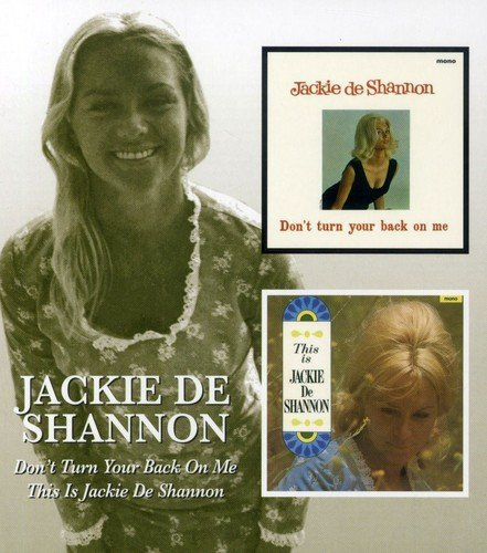 Jackie Deshannon Don't Turn Your Back On Me Thi Import Gbr 2 On 1 Remastered
