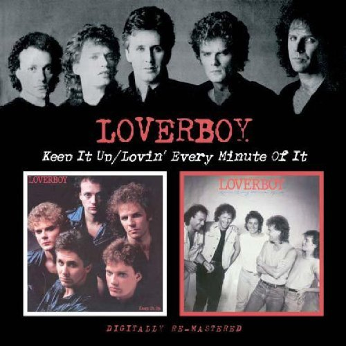 Loverboy Keep It Up Lovin Every Minute Import Gbr 2 On 1