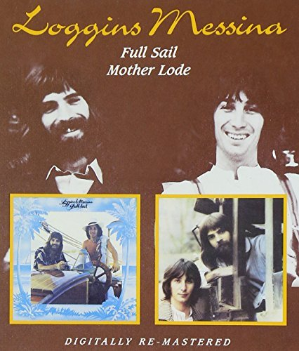 Loggins & Messina Full Sail Mother Lode Import Gbr 2 CD