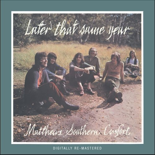 Matthews Southern Comfort Later That Same Year Import Gbr Incl. Bonus Tracks