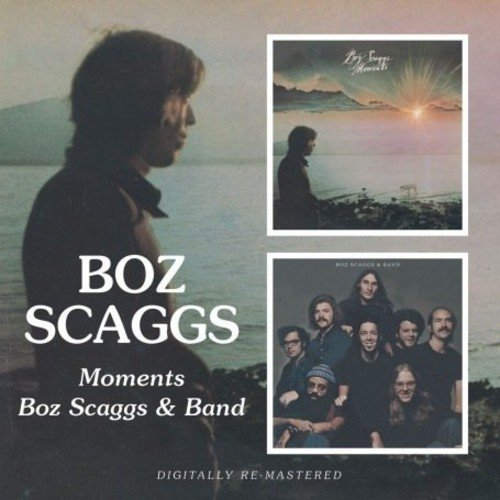 Boz Scaggs Moments Boz Scaggs & Band Import Gbr 2 On 1 Remastered