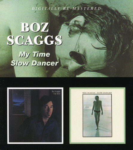Boz Scaggs My Time Slow Dancer Import Gbr 2 On 1