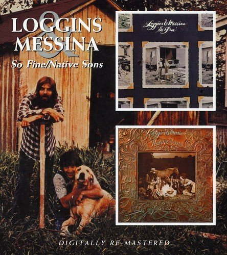 Loggins & Messina So Fine Native Sons Import Gbr 2 On 1