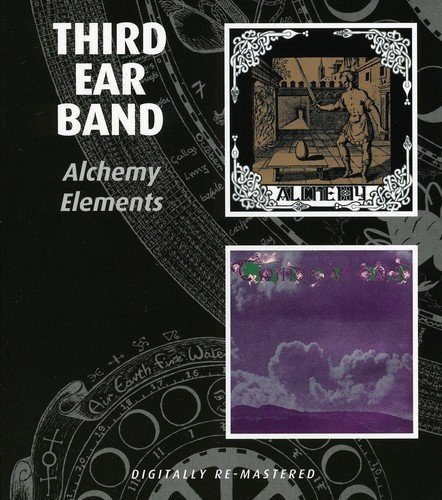 Third Ear Band Alchemy Elements Import Gbr 2 On 1 Remastered