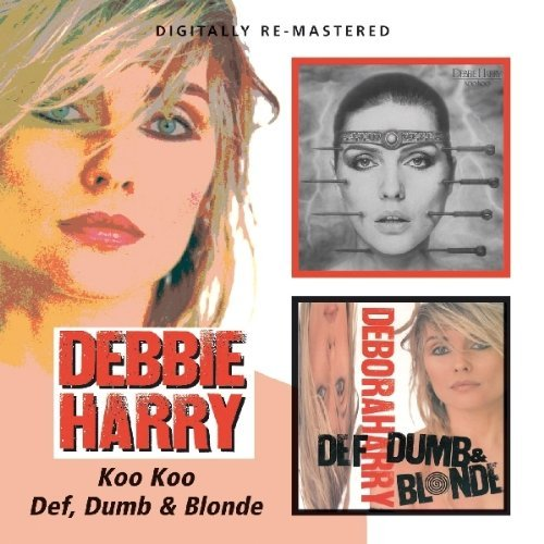 Harry Debbie Koo Koo Def Dumb & Blonde Import Gbr 2 On 1 Remastered