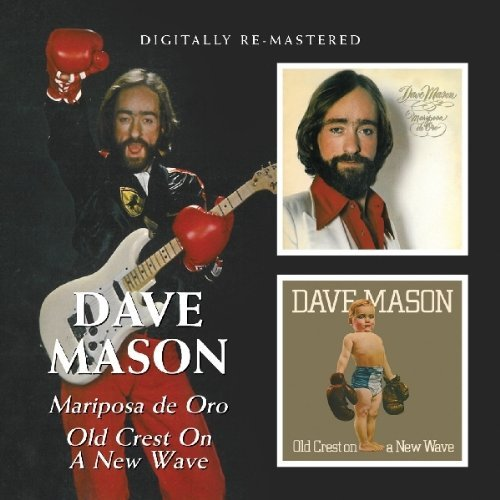 Dave Mason Mariposa De Oro Old Crest On A Import Gbr 2 On 1 Remastered