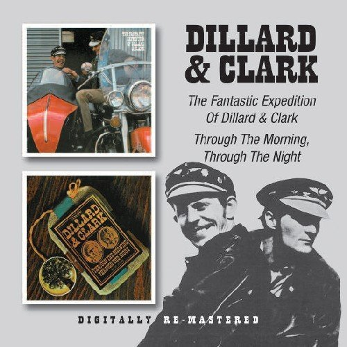 Dillard & Clark Fantastic Expedition.... + Thr Import Gbr 2 On 1 Remastered