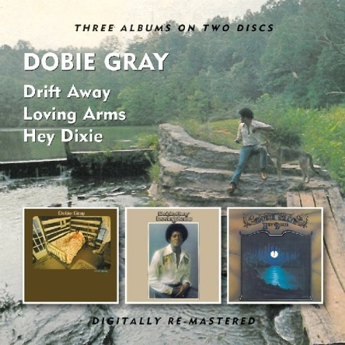 Dobie Gray Drift Away Loving Arms Hey Dix Import Gbr 3 On 2 Remastered