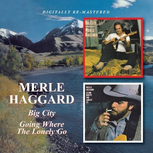 Merle Haggard Big City Going Where The Lonel Import Gbr 2 On 1 Remastered