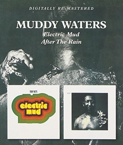 Muddy Waters Electric Mud After The Rain Import Gbr 2 On 1 Remastered