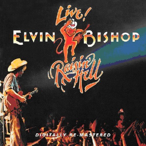 Bishop Elvin Raisin' Hell Import Gbr Remastered