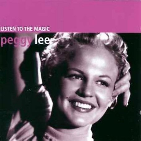 Peggy Lee Listen To The Maggic