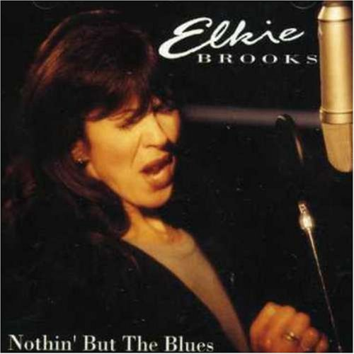 Brooks Elkie Nothin' But The Blues Import Eu