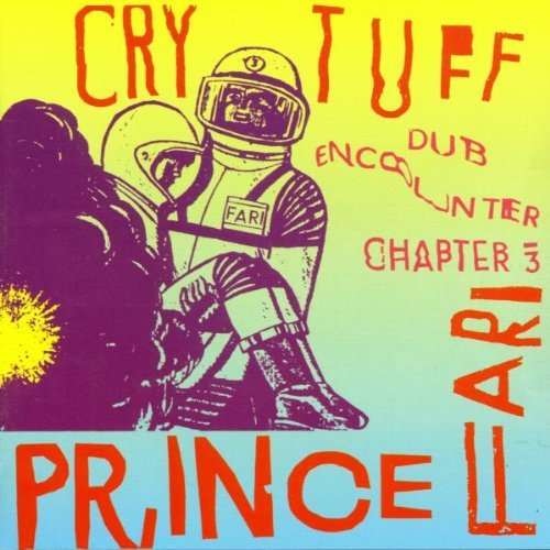 Prince Far I & The Arabs Cry Tuff Dub Encounter