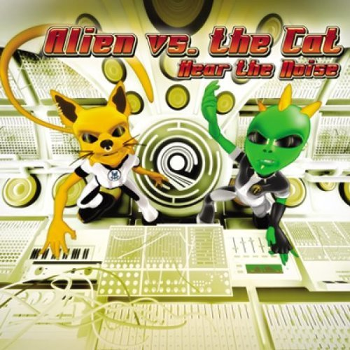Alien Project Vs Space Cat Hear The Noise Import Gbr