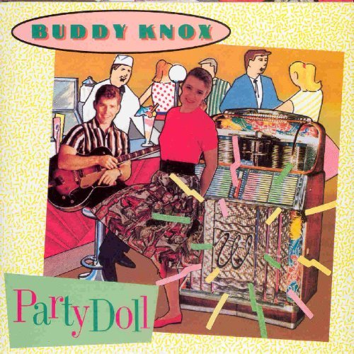 Buddy Knox Party Doll Import Gbr Remastered
