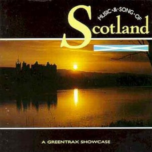 Music & Songs From Scotland Music & Songs From Scotland
