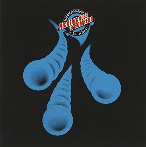 Manfred Mann's Earth Band Nightingales & Bombers
