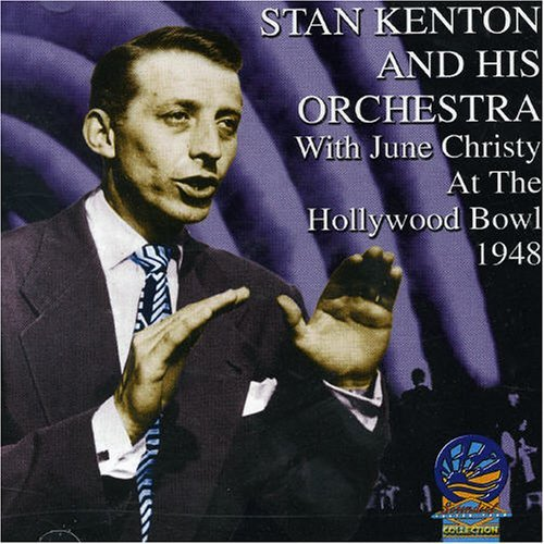 Stan & His Orchestra Kenton At The Hollywood Bowl 1948