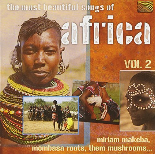 Most Beautiful Songs Of Africa Vol. 2 Most Beautiful Songs Of