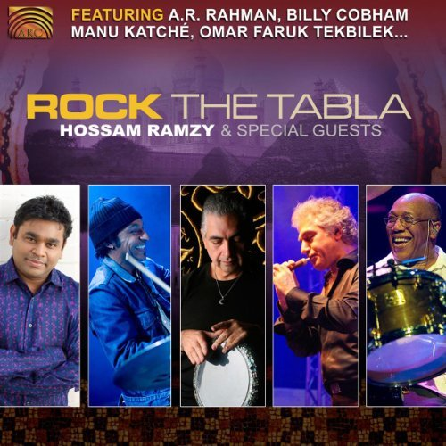 Ramzy Kkoshi Rahman El Hendry Rock The Tabla