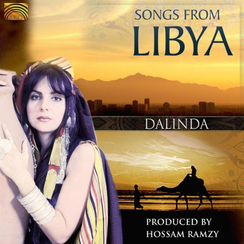 Dalinda Ramzy El Hendy Nosiry Songs From Libya