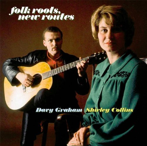 Graham Collins Folk Roots New Routes