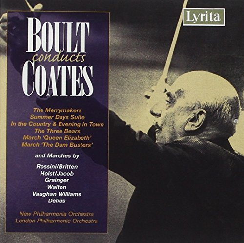 E. Coates Boult Conducts Coates Boult London Philharmonic