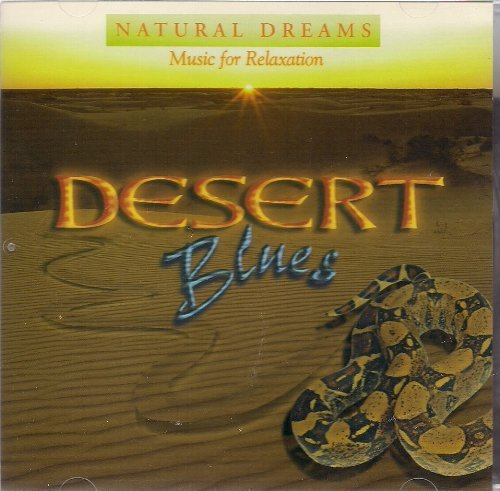 Music For Relaxation Natural Dreams Desert Blues By Music For Relaxati