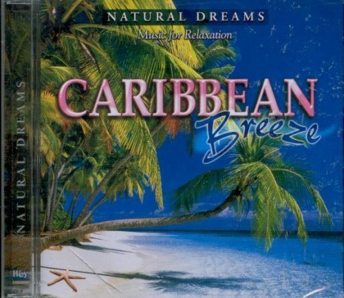 Music For Relaxation Natural Dreams Caribbean Breeze By Music For Rela