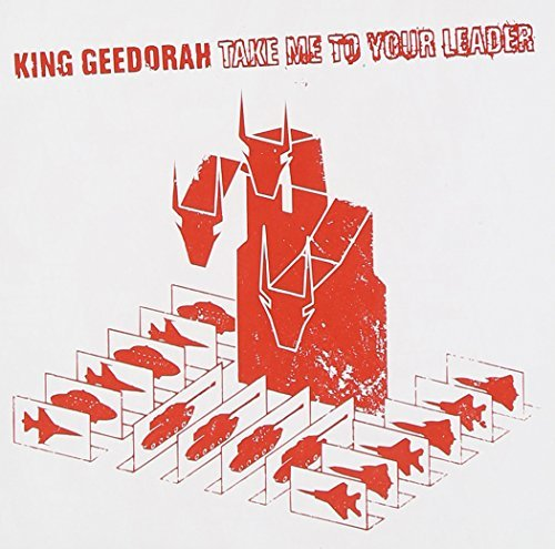 King Geedorah (mf Doom) Take Me To Your Leader Take Me To Your Leader
