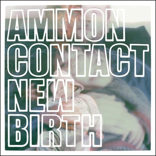 Ammon Contact New Birth 2 Lp