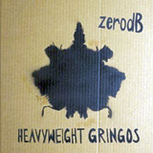 Zero Db Heavyweight Gringos