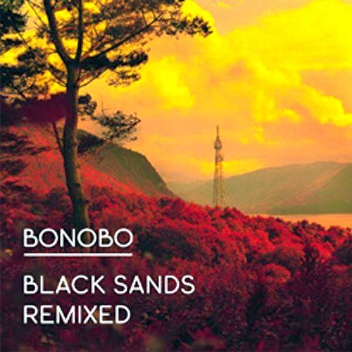 Bonobo Black Sands Remixed Digipak