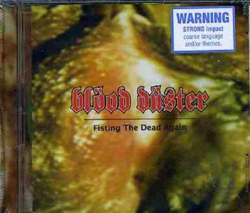Blood Duster Fisting The Dead Again Import Aus Incl. Bonus Tracks
