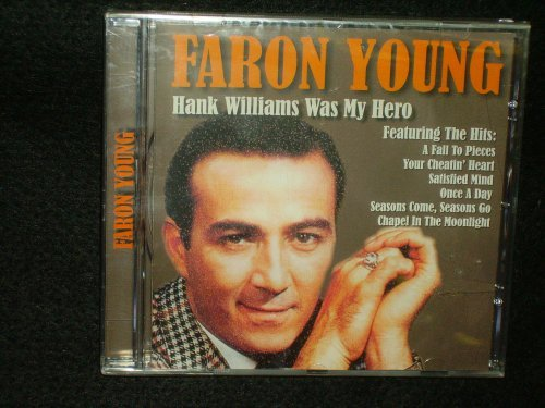 Faron Young Hank Williams Was My Hero