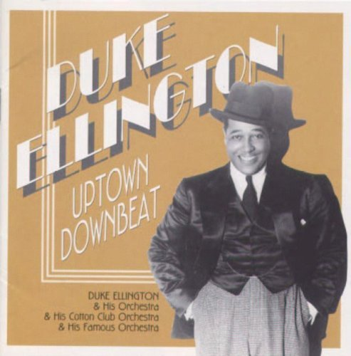 Duke Ellington Uptown Downbeat